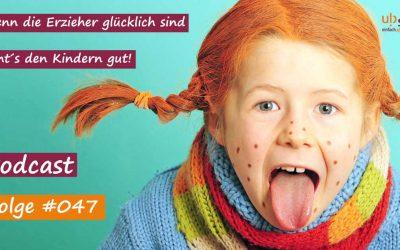 #047 – Sei Pippi und nicht Annika!